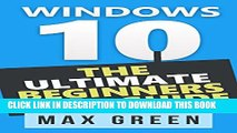 Collection Book Windows 10: The Ultimate Beginners User Guide (Book 2, Windows 10, Windows,