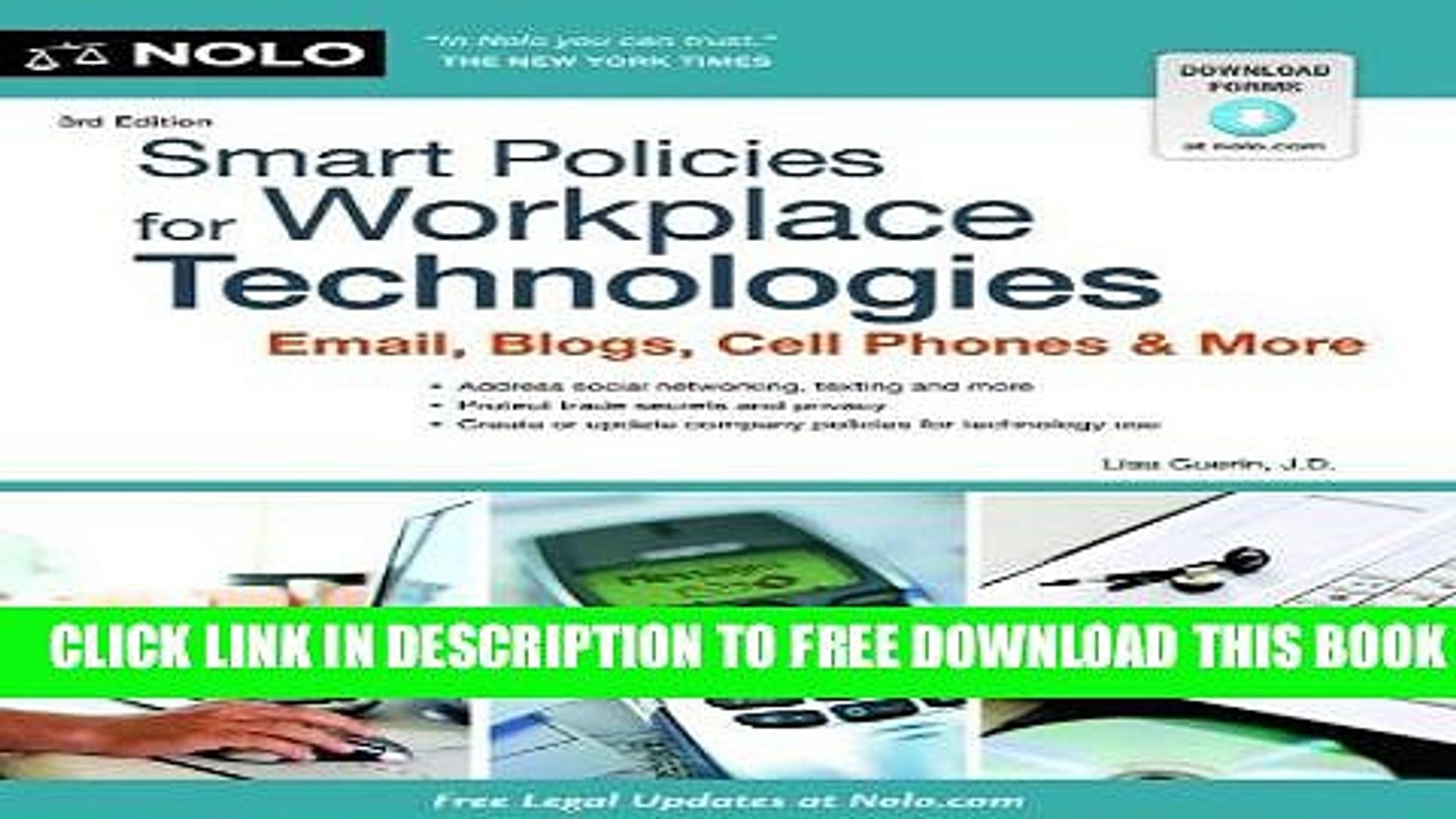 New Book Smart Policies for Workplace Technology: Email, Blogs, Cell Phones   More