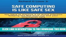 New Book Safe Computing is Like Safe Sex: You have to practice it to avoid infection