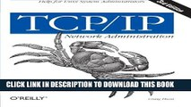 Collection Book TCP/IP Network Administration (3rd Edition; O Reilly Networking)