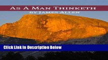 [Get] As A Man Thinketh (Annotated with Biography about James Allen) Online New