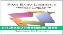 [PDF] Five Easy Lessons: Strategies for Successful Physics Teaching Popular Colection