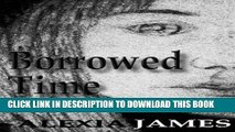 [PDF] Borrowed Time (Time Rip Book 3) Popular Online