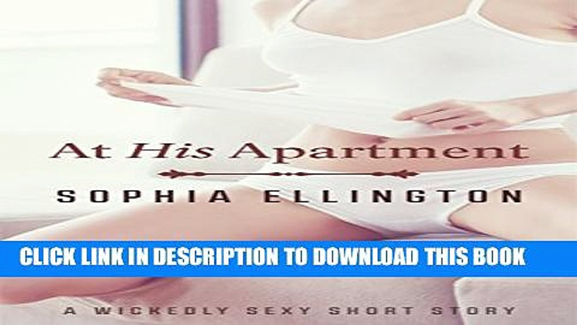 [PDF] At His Apartment: A Wickedly Sexy Short Story (The Wickedly Sexy Short Story collection Book