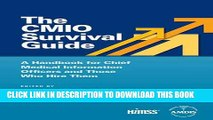 [PDF] The CMIO Survival Guide: A Handbook for Chief Medical Information Officers and Those Who