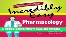 [PDF] Medical Assisting Made Incredibly Easy: Pharmacology Popular Online
