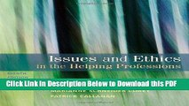 [Read] Issues and Ethics in the Helping Professions, 8th Edition (SAB 240 Substance Abuse Issues