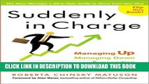[PDF] Suddenly in Charge: Managing Up, Managing Down, Succeeding All Around Popular Online