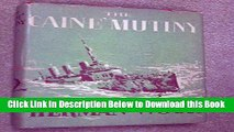 [Best] The Caine Mutiny Court-Martial: a Drama in Two Acts / By Herman Wouk Online Books