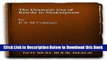 [PDF] The Dramatic Use of Bawdy in Shakespeare Online Books