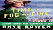 New Book Time of Fog and Fire: A Molly Murphy Mystery (Molly Murphy Mysteries)