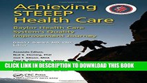 [PDF] Achieving STEEEP Health Care: Baylor Health Care System s Quality Improvement Journey Full