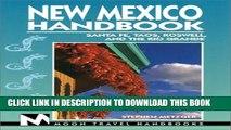 [PDF] Moon Handbooks: New Mexico: Including Santa Fe, Route 66, Tao, Roswell, And The Rio Grande