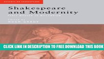 New Book Shakespeare and Modernity: Early Modern to Millennium (Accents on Shakespeare)