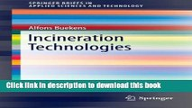 Read Incineration Technologies (SpringerBriefs in Applied Sciences and Technology)  Ebook Free