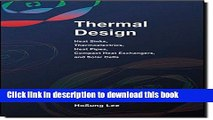 Read Thermal Design: Heat Sinks, Thermoelectrics, Heat Pipes, Compact Heat Exchangers, and Solar