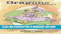 [PDF] Dragons Prefer Princesses #1: Dragon s Horde (Enchanting Forest) Full Online