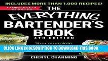 [PDF] The Everything Bartender s Book: Your Complete Guide to Cocktails, Martinis, Mixed Drinks,