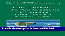 PDF Global Warming and Global Cooling, Volume 5: Evolution of Climate on Earth (Developments in
