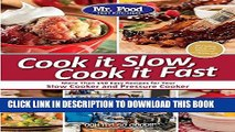 [PDF] Mr. Food Test Kitchen Cook it Slow, Cook it Fast: More Than 150 Easy Recipes For Your Slow