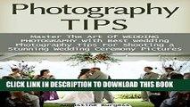 [PDF] Photography Tips: Master the Art of Wedding Photography With Best Wedding Photography Tips