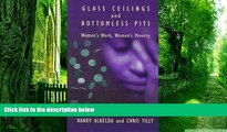 Must Have PDF  Glass Ceilings and Bottomless Pits: Women s Work, Women s Poverty  Best Seller