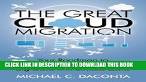 [PDF] The Great Cloud Migration: Your Roadmap to Cloud Computing, Big Data and Linked Data Popular