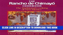 [PDF] The Rancho de Chimayo Cookbook: The Traditional Cooking of New Mexico (Non) Popular Colection
