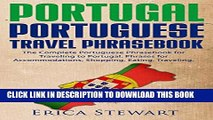 [PDF] Portugal Phrasebook: The Complete Portuguese Phrasebook for Traveling to Portugal.+ 1000