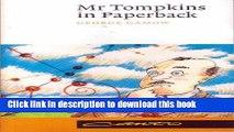 Download Mr Tompkins in Paperback comprising  Mr Tompkins in Wonderland  and  Mr Tompkins Explores