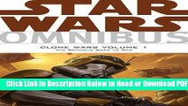 [Get] Star Wars Omnibus: Clone Wars Volume 1 - The Republic Goes to War Popular New
