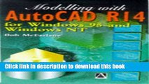 Read Modelling with AutoCAD R14: For Windows 95 and Windows LT  Ebook Online