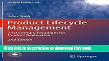 Read Product Lifecycle Management: 21st Century Paradigm for Product Realisation (Decision