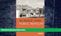 Science and Public Reason (Science in Society Series)