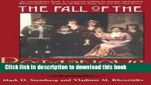 Read The Fall of the Romanovs: Political Dreams and Personal Struggles in a Time of Revolution
