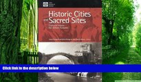 Big Deals  Historic Cities and Sacred Sites: Cultural Roots for Urban Futures  Free Full Read Most
