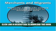 [PDF] Merchants and Migrants: Ethnicity and Trade among Yunnanese Chinese in Southeast Asia  (Yale