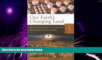 Big Deals  Our Earth s Changing Land [2 volumes]: An Encyclopedia of Land-Use and Land-Cover