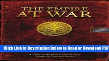 [Get] The Empire at War: A Study of the Greatest Battles of the Empire (Warhammer) Free Online