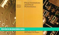 Big Deals  Fiscal Institutions and Fiscal Performance (National Bureau of Economic Research