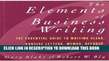 Collection Book Elements of Business Writing: A Guide to Writing Clear, Concise Letters, Mem
