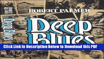 [Read] Deep Blues: A Musical And Cultural History of the Mississippi Delta Free Books