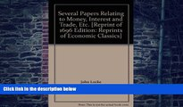 Big Deals  Several Papers Relating to Money, Interest and Trade, Etc. (Reprints of economic
