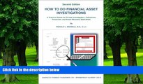 Big Deals  How to Do Financial Asset Investigations: A Practical Guide for Private Investigators,