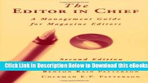 [PDF] The Editor in Chief: A Management Guide for Magazine Editors Free Ebook