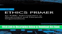 [Best] The Ethics Primer for Public Administrators in Government and Nonprofit Organizations Free
