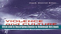 [Reads] Violence and Culture: A Cross-Cultural and Interdisciplinary Approach (Social Problems)