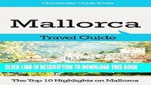 [PDF] Mallorca Travel Guide  The Top 10 Highlights in Mallorca (Globetrotter Guide Books) Popular