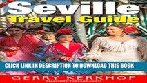 [PDF] Seville Travel Guide: A Weekend in Seville (Spain Travel Guides) Popular Online