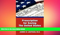 READ book  Prescription for Saving the United States the Great Republic  FREE BOOOK ONLINE